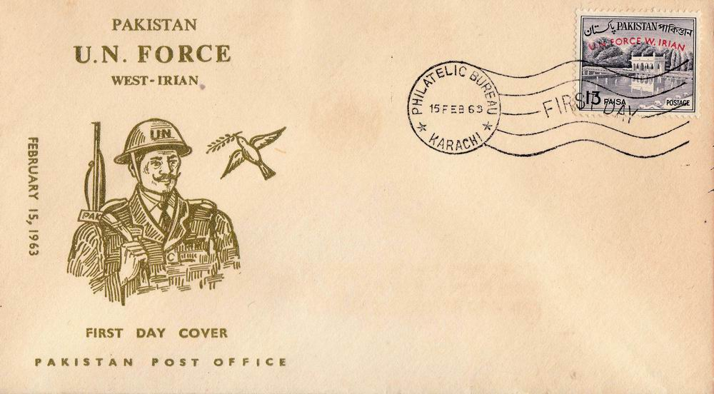 Pakistan Fdc & Stamp 1963 UN Forces In West Irian UNTEA