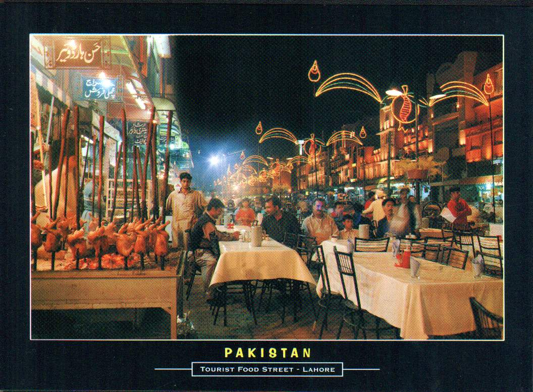 Pakistan Beautiful Postcard Food Street Lahore ..
